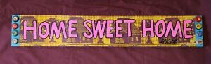 HOME SWEET HOME Long Board Door Sign, New Orleans, Louisiana Folk Art DR. BOB