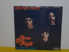 "SINGLE 7"" - THREE DOG NIGHT - ONE MAN BAND - IT AIN'T EASY"