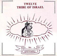 Mr Spaulding Twelve Tribe of Israel LP 11 Track Released 10/07/15 European Hot
