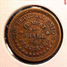 Nice Civil War patriotic token - The Federal Union., Army and Navy