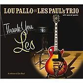 Lou Pallo (of Les Paul's Trio) - Thank You Les (A Tribute to Les Paul) (CD)  NEW