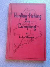 Hunting-Fishing and Camping, L.L. BEAN, 1947