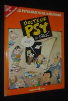 Doctor Psy, T2: La Psychanalyse de La Television