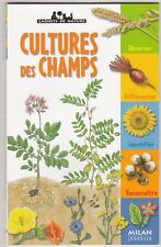 Cultures des champs Christian Marie , Carnets de Nature