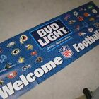 NEW Bud Light Welcome Football Fans Indoor or Outdoor Banner