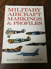 Military Aircraft Markings and Profiles by Barry C Wheeler 1990 Hardcover