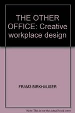 The Other Office: Creative Workspace Design by Matthew Stewart Book The Fast