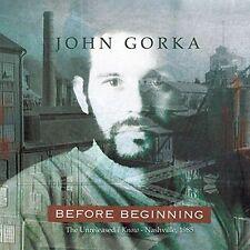John Gorka Before Beginning The Unreleased I Know - Nashville 1985 CD