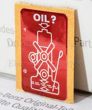 Warn Aufkleber ÖL OIL alte Ausführung Motorölstand W107 W108 W109 W110 W111 W112
