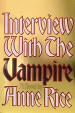 Interview with the Vampire: Anniversary Edition (Hardback or Cased Book)