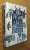 You Must Remember This by Jeff Kisseloff (1989, Hardcover)
