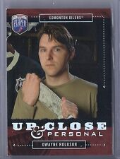 2006-07 BE A PLAYER DWAYNE ROLOSON UP CLOSE PERSONAL BAP SP /999 OILERS
