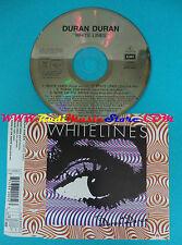 CD Singolo Duran Duran White Lines 7243 8 82005 2 3 ITALY 1995 no mc lp vhs(S26)