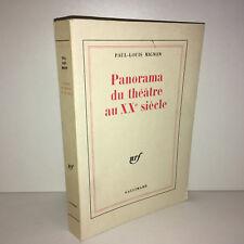 Paul Louis Mignon PANORAMA DU THEATRE AU XXe SIECLE Nrf Gallimard 1978 - CC15C