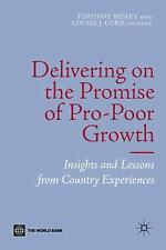 Books: Delivering on the Promise of Pro-Poor Growth : Insights and Lessons...