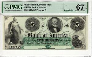1860 $5 BANK OF AMERICA PROVIDENCE RHODE ISLAND OBSOLETE NOTE PMG SUPERB 67 EPQ