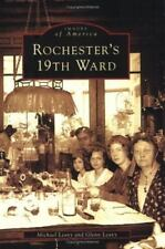 Images of America: Rochester's 19th Ward by Michael Leavy and Glenn Leavy...