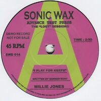 Willie Jones I Play For Keeps Sonic Wax 014 DEMO Soul Northern Motown