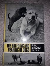 The Breeding And Rearing of Dogs by R H Smythe -1979 Canine/Pets Reference