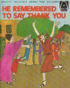 He Remembered to Say Thank You: Luke 17:11-19 (Arc