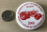 2001 Pickett Wisconsin Steam Gas Engine Club Tractor Pinback Button #35045