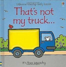 That's Not My Truck� by Fiona Watt - Usborne Touchy-Feely