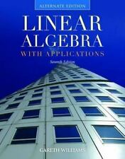 Linear Algebra with Applications, Alternate 7 edition. Williams