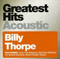 Billy Thorpe - Greatest Hits Acoustic [New CD]