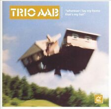 Trio AAB/' wherever i lay my a that's My Home (NEW)