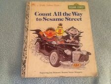 VINTAGE 1985 CHILDREN'S LITTLE GOLDEN BOOK COUNT ALL THE WAY TO SESAME STREET