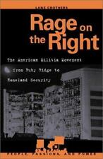 Rage on the Right: The American Militia Movement from Ruby Ridge to Homeland Sec