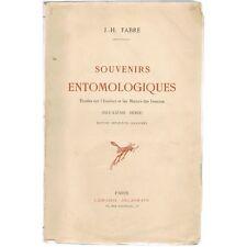 Souvenirs Entomologiques Instinct & Mœurs des Insectes par Jean-Henri FABRE 1920
