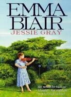 Jessie Gray By Emma Blair. 0751516651