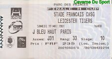 TICKET FINALE RUGBY H CUP  STADE FRANCAIS Vs LEICESTER TIGERS # 19-05-2001