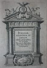 ORIGINALE di Mercatore ATLANTE frontespizio, ITALIAE sclavoniae ET graeciae, c.1610