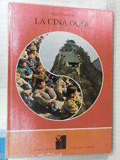 LA CINA OGGI Nigel Cameron Francesco Saba Sardi Rizzoli 1974 libro di viaggi