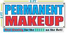PERMANENT MAKEUP Banner Sign NEW Larger Size Best Quality for The $$$