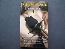 La Rose Noire - Phillip Margolin