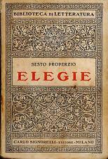 LIBRO Elegie Sesto Properzio Carlo Signorelli editore 1935