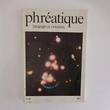 Revue PHREATIQUE langage et création n°49 Paris France 1989