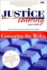Justice Talking From NPR (National Public Radio): Censoring the Web - Leading ..