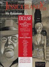 JESSICA BLANDY T. 20 / MR ROBINSON - E.O. - RENAUD - DUFAUX - + DOSSIER - NEUF !