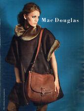 Publicité Advertising 107   2011  sac bandoulière par Mac Douglas