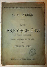 Teatro Scala Opera Lirica - Weber: Der Freyschutz Franco Cacciatore 1872 Ricordi