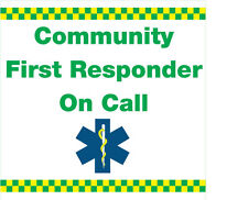 Community First Responder on call. (Vehicle Magnetic Sign)  x 1. Size.300x300mm