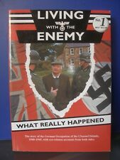 Living With the Enemy - German Occupation of the Channel Islands