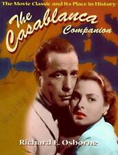 Casablanca Companion: The Movie Classic and Its Place in History-ExLibrary