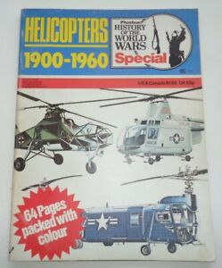Helicopters 1900-1960 Phoebus History of the World Wars Special by Bill Gunston