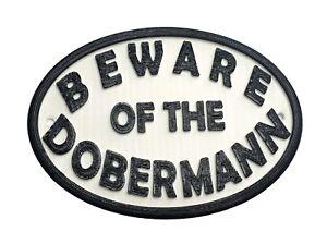 Dobermann Beware Of The Dog Sign - House Garden Sign Plaque