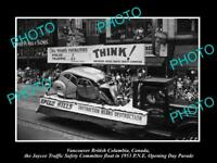 OLD HISTORIC PHOTO OF VANCOUVER CANADA, PNE PARADE, 1953 TRAFFIC SAFETY FLOAT
